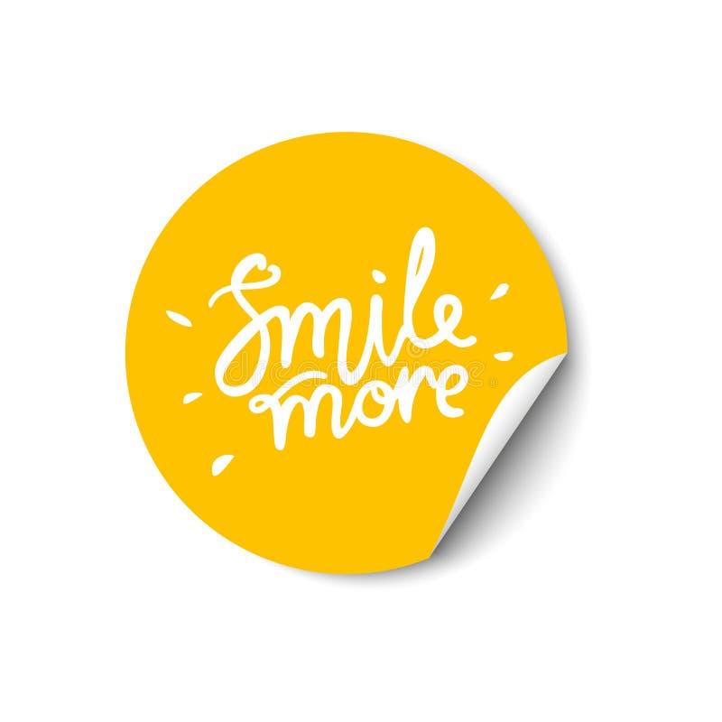 微笑更加手拉的字法 与一个被转动的边缘的增进贴纸在白色背景 免版税库存图片