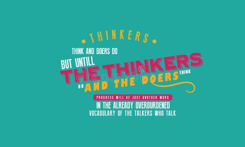 思想家认为,并且实行家 但是,直到思想家做,并且实行家认为 库存例证