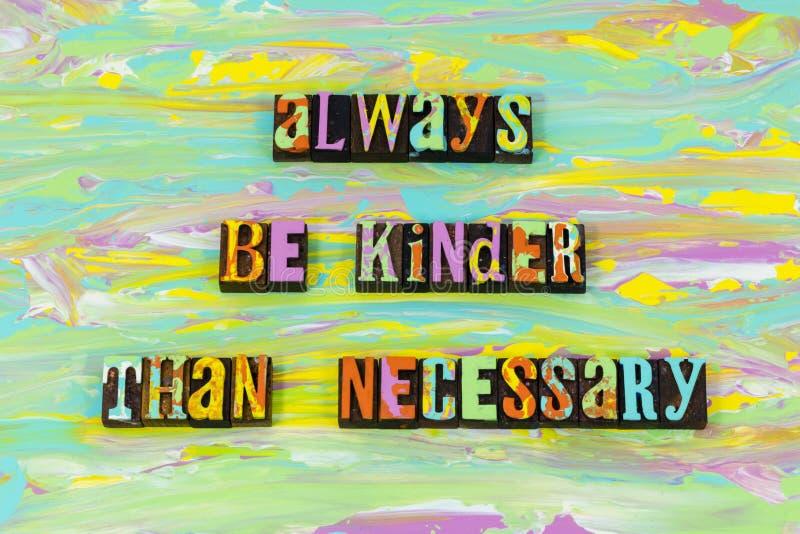 总是亲切的仁慈善良愉快的友谊活版类型 向量例证