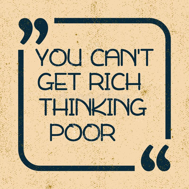 您不可能得到富有的想法的贫寒 o 皇族释放例证