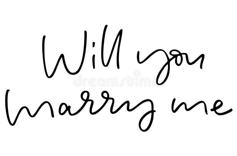 您与我结婚 手写的文本 o r : 向量例证