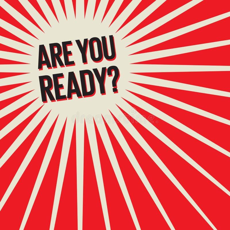 您是否是准备好? 皇族释放例证