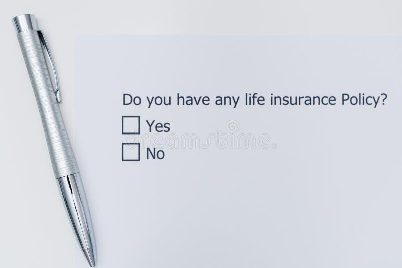 您是否有任何人寿保险政策?是或否 免版税图库摄影