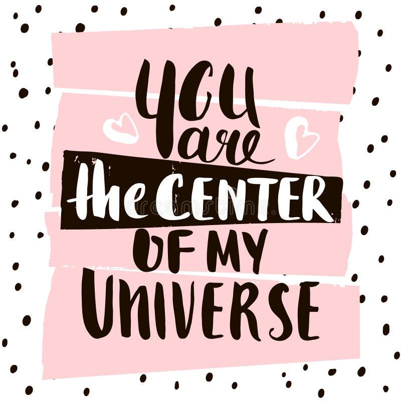 您是我的宇宙的中心 手写的独特的字法 与手拉的形状纹理的创造性的邀请卡片 向量例证
