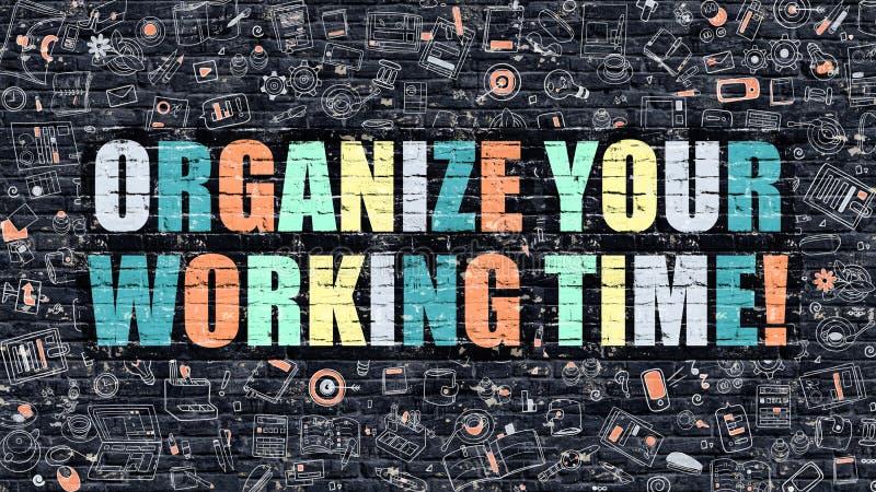 组织您的在黑暗的砖墙上的工作时间 向量例证