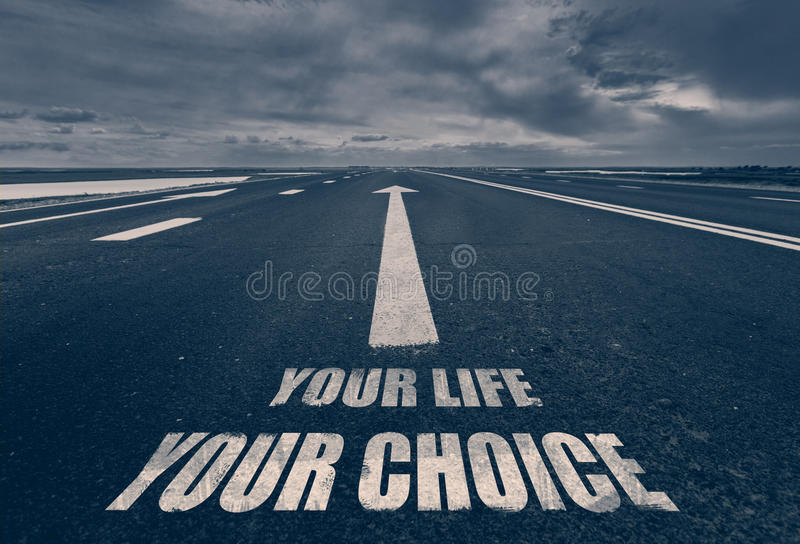 您的生活在路写的您的选择 定调子 免版税库存照片