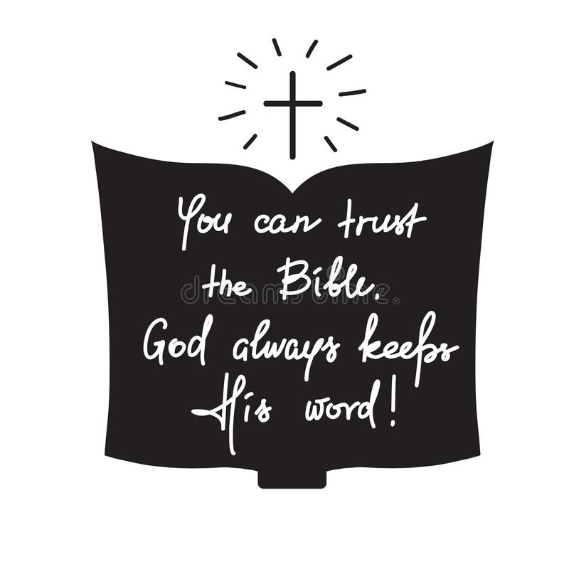 您能信任圣经,上帝总是履行他的诺言-诱导行情字法 皇族释放例证