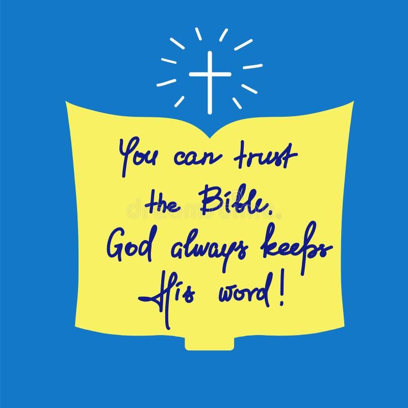 您能信任圣经,上帝总是履行他的诺言 皇族释放例证