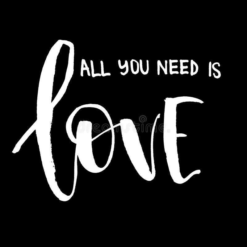 您需要的所有是爱 在黑背景的白色题字 H 库存例证