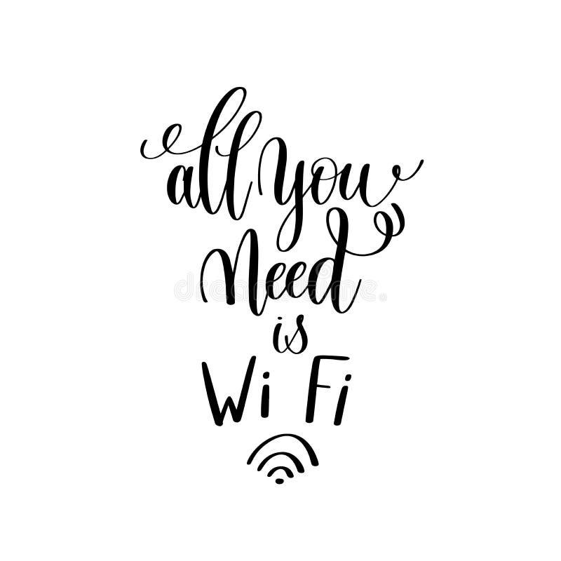 您需要的所有是Wi Fi黑白手写的字法 皇族释放例证