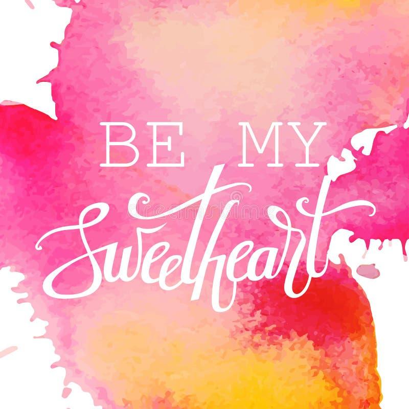 情人节快乐在水彩背景的手字法 是亲爱的 传染媒介印刷术 浪漫行情明信片,卡片, 向量例证
