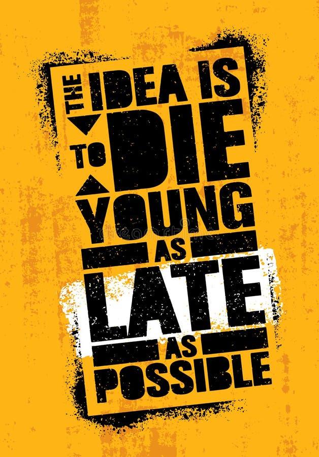 想法是死年轻人一样晚尽可能 强的富启示性的创造性的生活刺激行情模板 钢板蜡纸街道画 向量例证