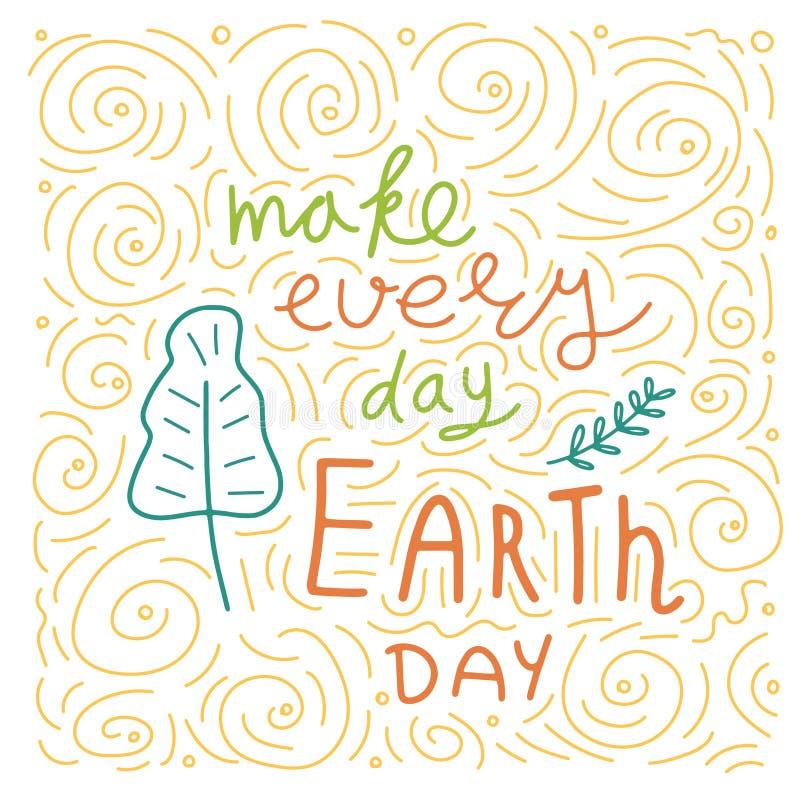 愉快的世界地球日 概念性手写的词组 手拉的印刷术海报 T恤杉手有学问的书法设计 库存例证