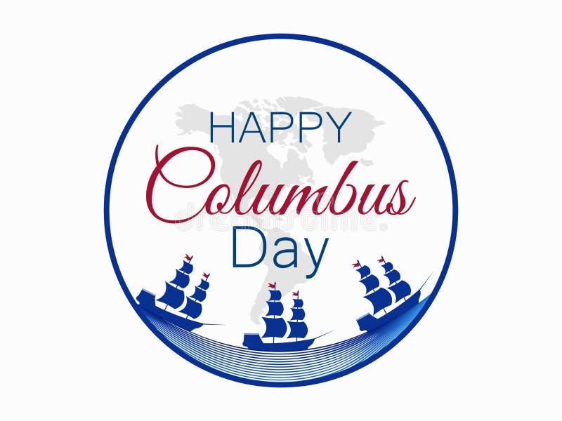 愉快的哥伦布日、美国的发现者,波浪和船,假日横幅 与帆柱的帆船 向量 皇族释放例证