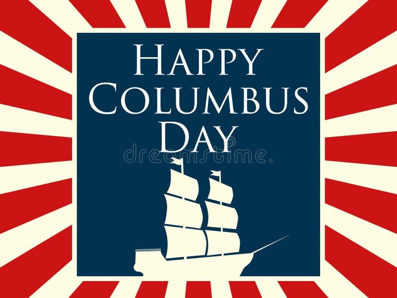 愉快的哥伦布日,美国的发现者 与光芒和船的假日卡片 与帆柱的帆船 向量 向量例证
