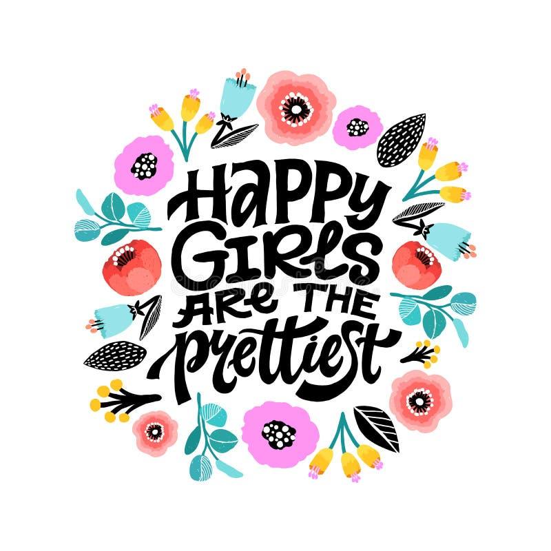 愉快的女孩是与花卉装饰的最俏丽的激动人心的娘儿们行情 手与五颜六色的书面印刷术 向量例证