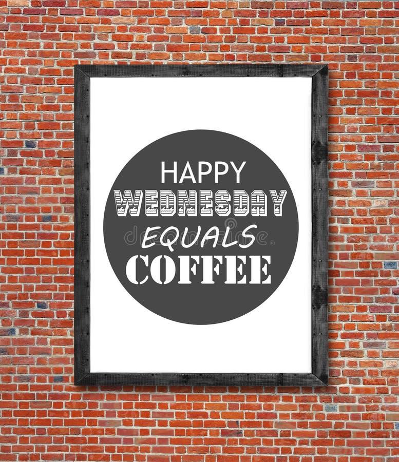 愉快的星期三合计在画框写的咖啡 图库摄影
