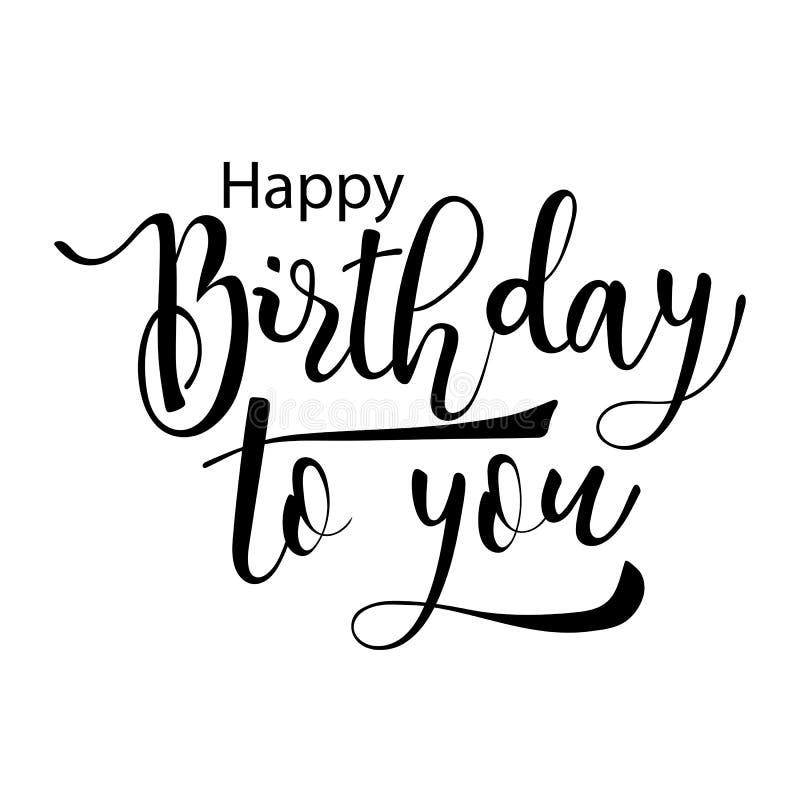 愉快的生日对您 手拉的书法字法 在白色背景的被隔绝的黑文本 也corel凹道例证向量 向量例证