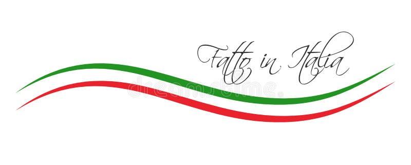 意大利制造,在意大利语- Fatto在意大利 皇族释放例证