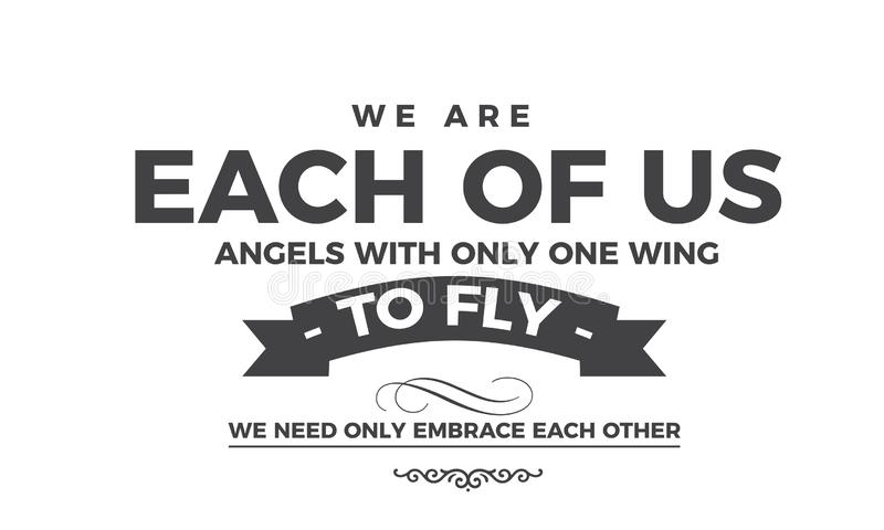 我们只是其中每一我们与一个翼的天使 皇族释放例证