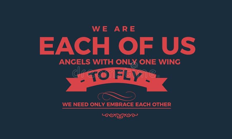 我们只是其中每一我们与一个翼的天使 向量例证