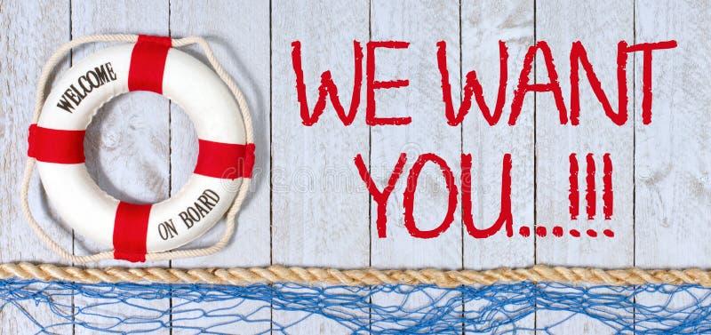 我们在船上想要您,欢迎 免版税图库摄影