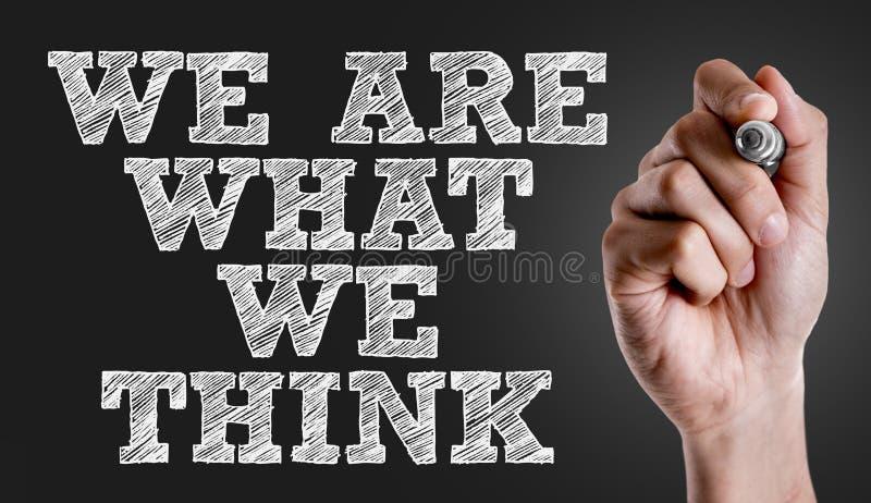 我们是什么我们在一个概念性图象认为 免版税库存图片