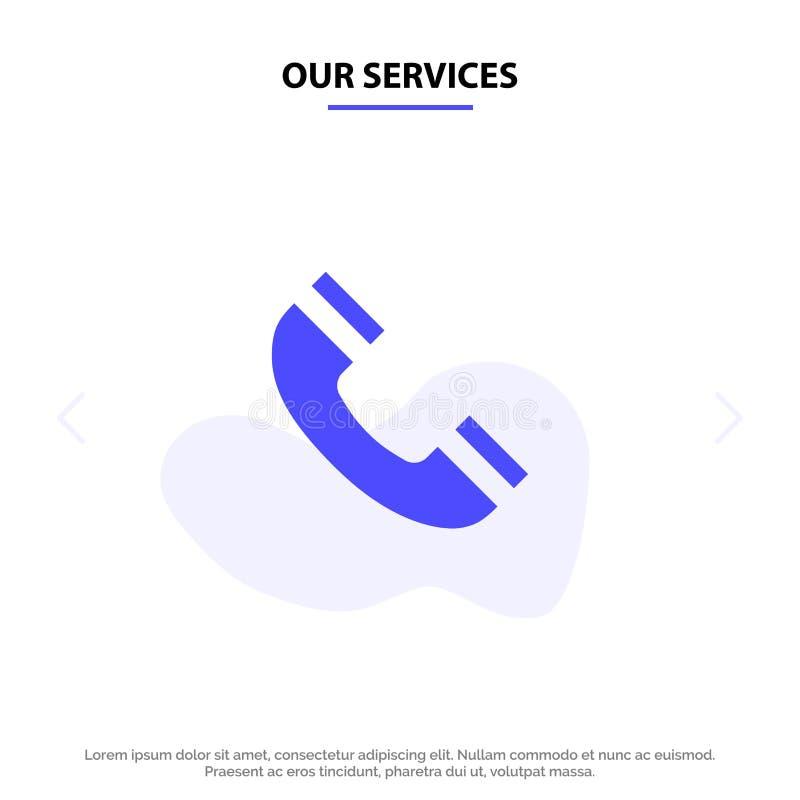 我们的服务呼叫、界面、电话、Ui实体字形图标Web卡模板 库存例证