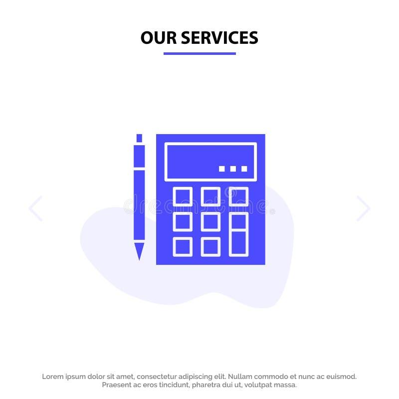 我们的服务帐户,认为,计算,演算,计算器,财政,算术坚实纵的沟纹象网卡片模板 库存例证