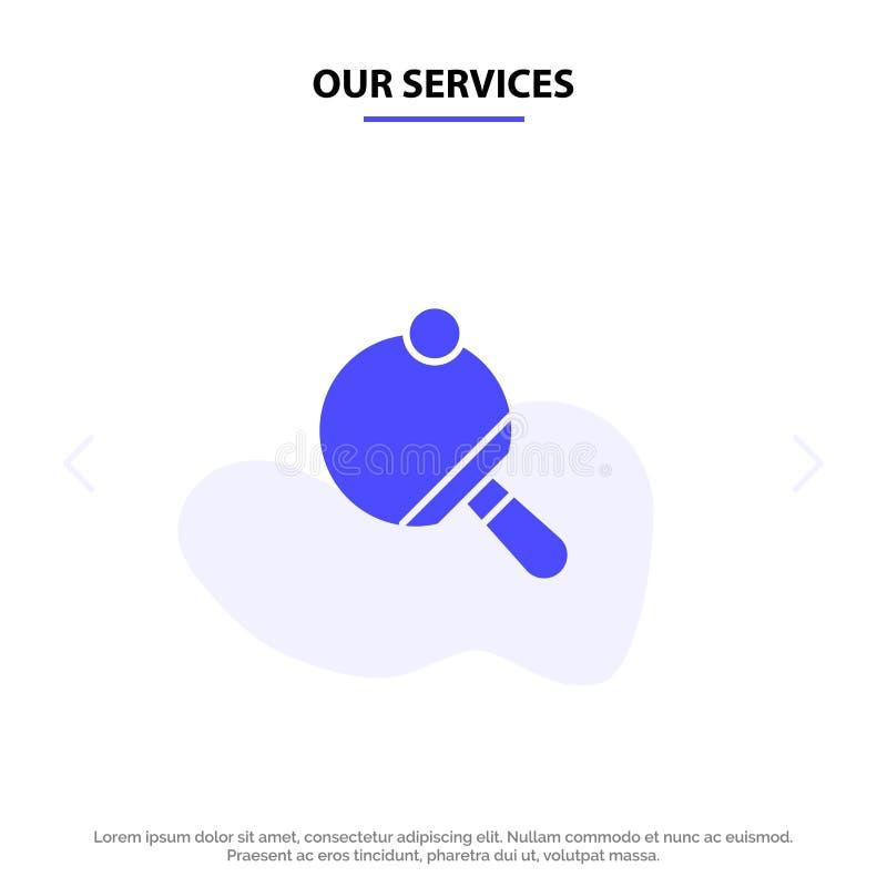 我们的服务Pong,球拍,表,网球坚实纵的沟纹象网卡片模板 向量例证