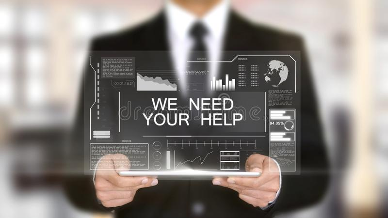 我们需要您的帮助,全息图未来派接口,被增添的虚拟现实 库存照片