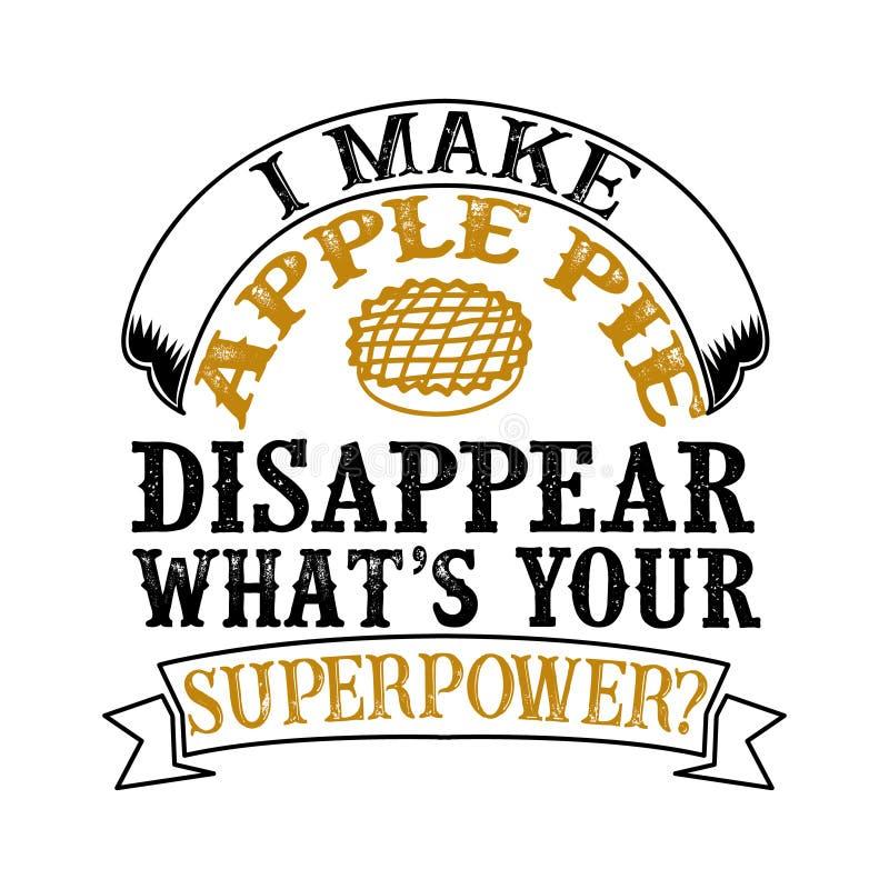我做苹果饼消失什么s您的超级大国 食物和饮料超能力行情 向量例证
