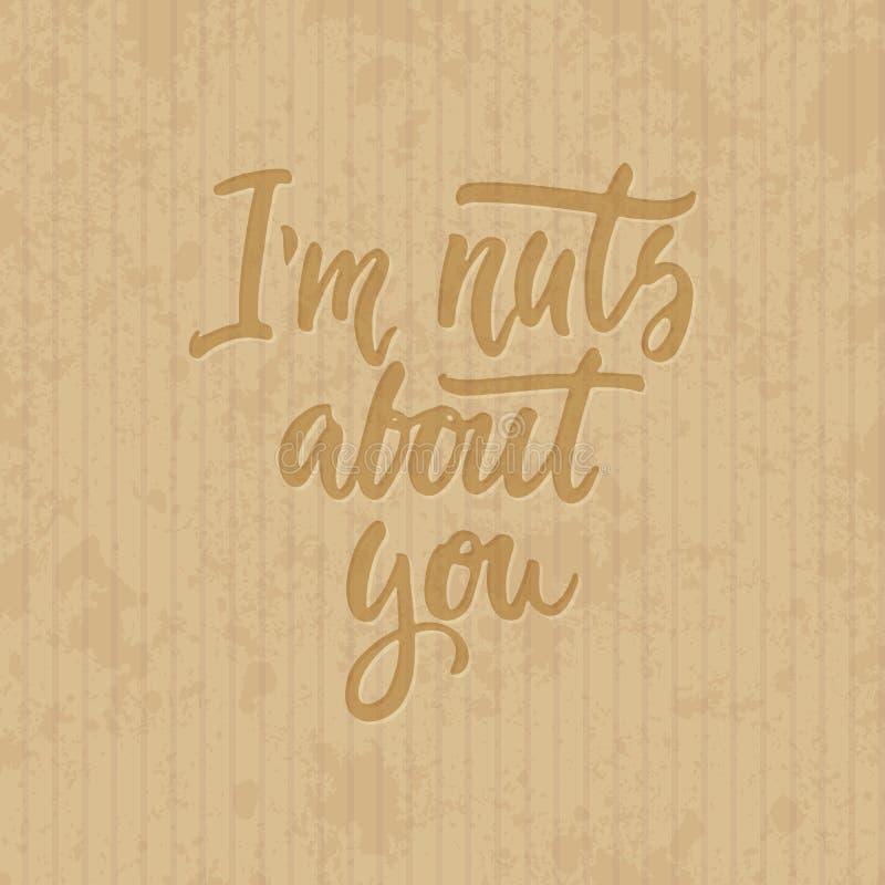 我关于您的` m坚果-在纸板难看的东西背景的手拉的字法词组 乐趣刷子墨水题字 库存例证