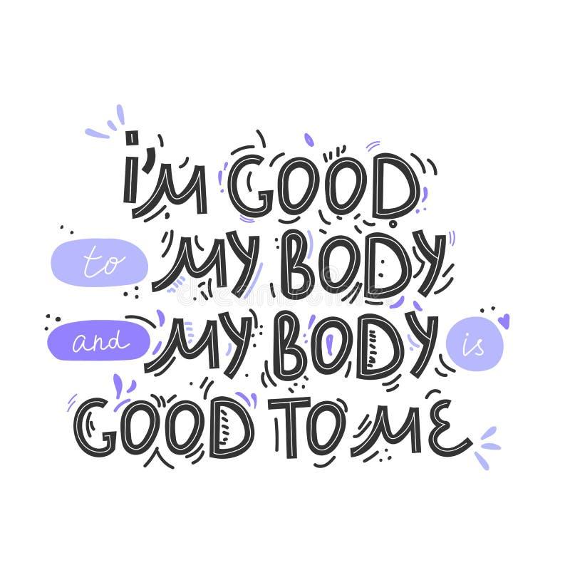 我是好对我的身体 手拉的身体正面字法 海报,T恤杉的等传染媒介例证 E 向量例证