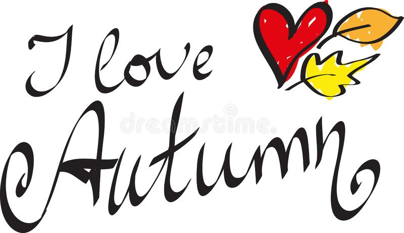 我爱与俏丽的叶子和心脏的秋天手画的文本横幅 卡片、印刷品和贴纸的传染媒介 向量例证