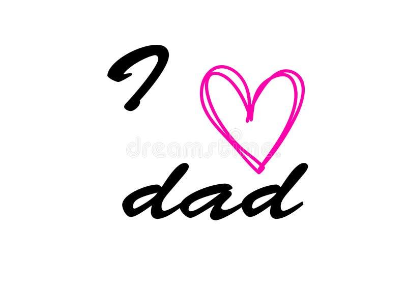 我爱与红色心脏,贺卡的,海报,横幅,打印,邮寄,例证设计的爸爸字法 库存例证