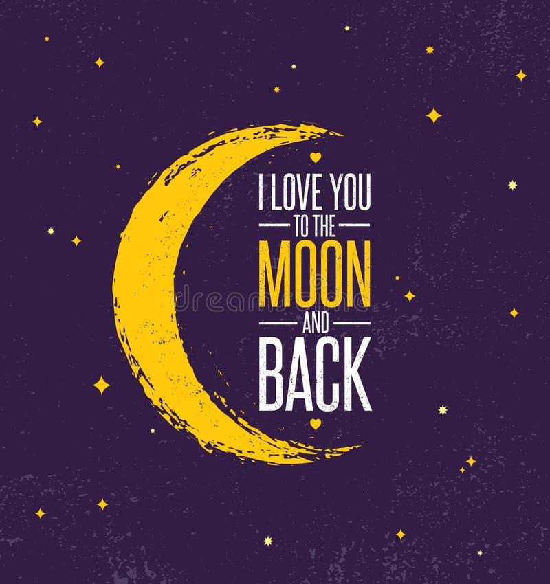 我爱你到月亮和后面 异想天开的富启示性的创造性的刺激行情海报模板 传染媒介印刷术横幅 库存例证
