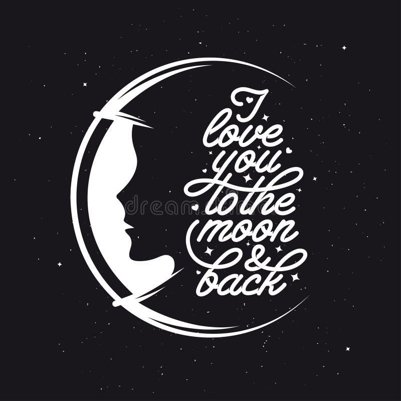 我爱你到月亮和后面 浪漫手工制造印刷术 葡萄酒传染媒介例证 向量例证