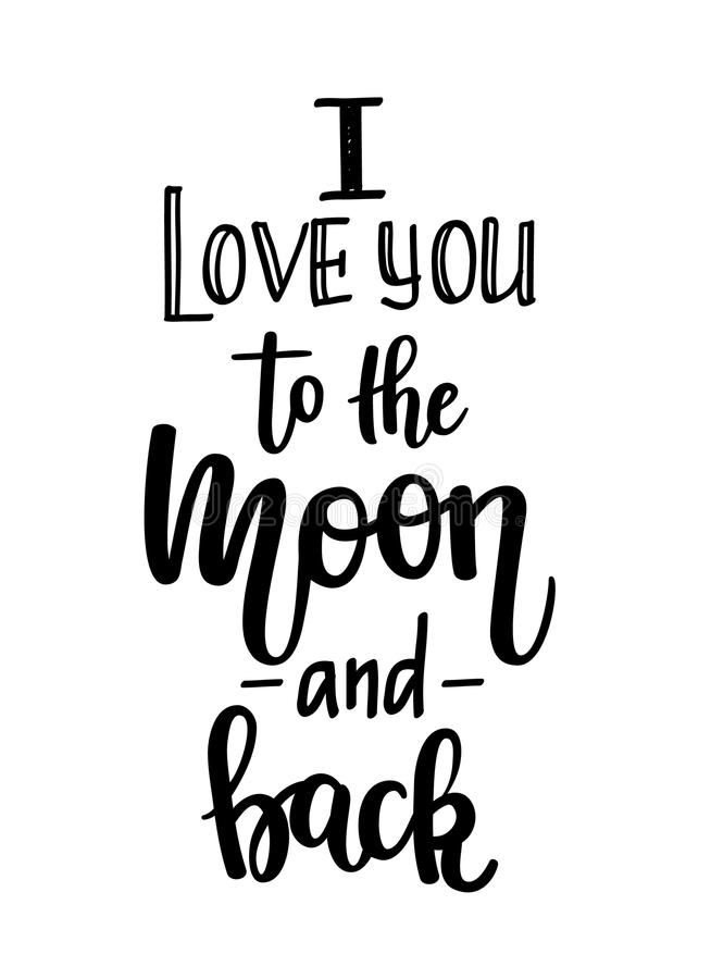 我爱你对月亮和后面传染媒介书法 库存例证