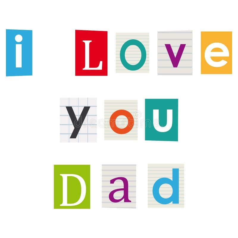我爱你爸爸。 皇族释放例证
