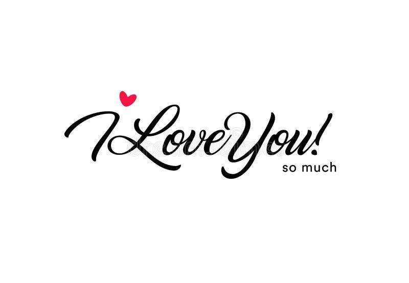我爱你非常美好的字法,与小红色心脏的文本 华伦泰卡片为圣洁华伦泰` s天,爱 向量例证