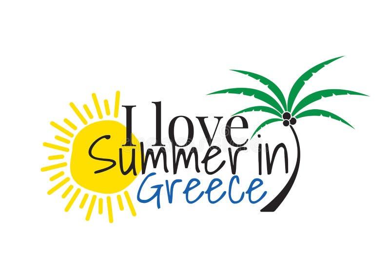 我爱在希腊商标的夏天,措辞设计,墙壁标签,在白色背景隔绝的艺术装饰 皇族释放例证