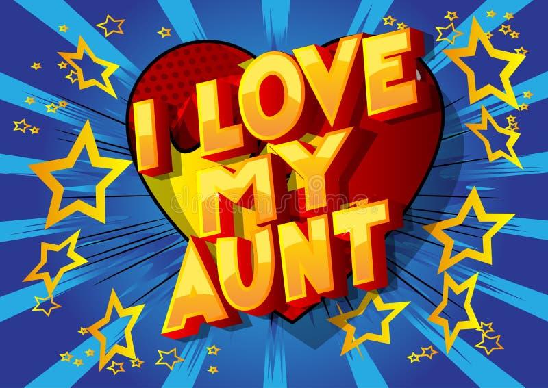 我爱我的伯母-漫画样式词 向量例证