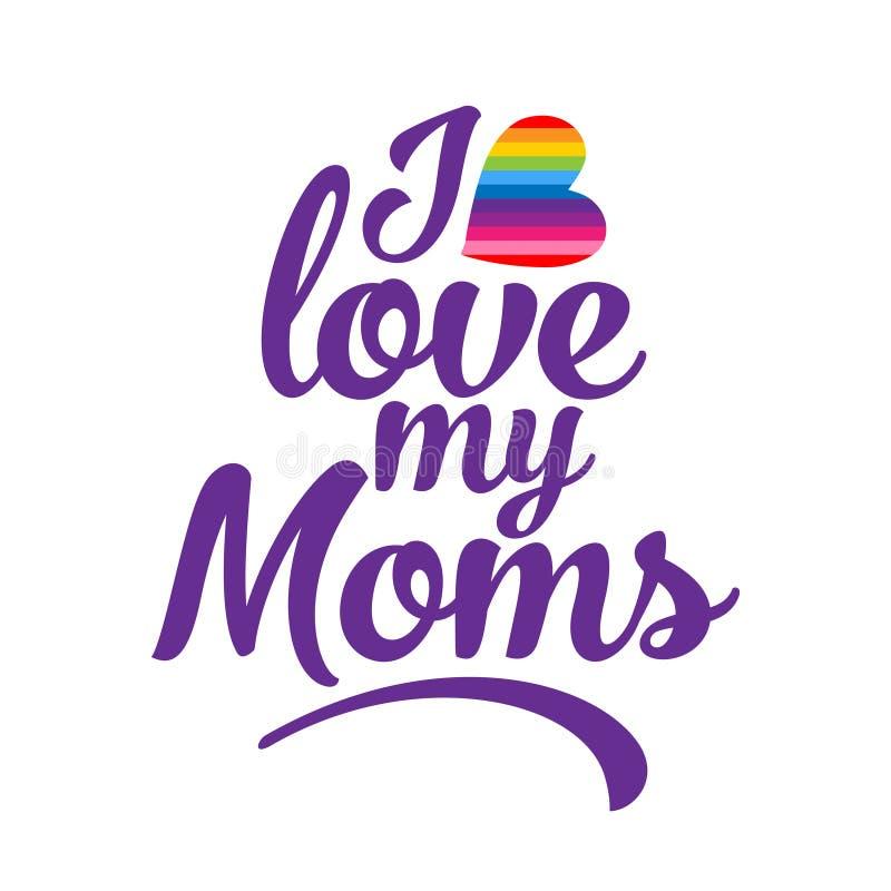 我爱我的妈妈- LGBT反对同性恋歧视的自豪感口号 向量例证