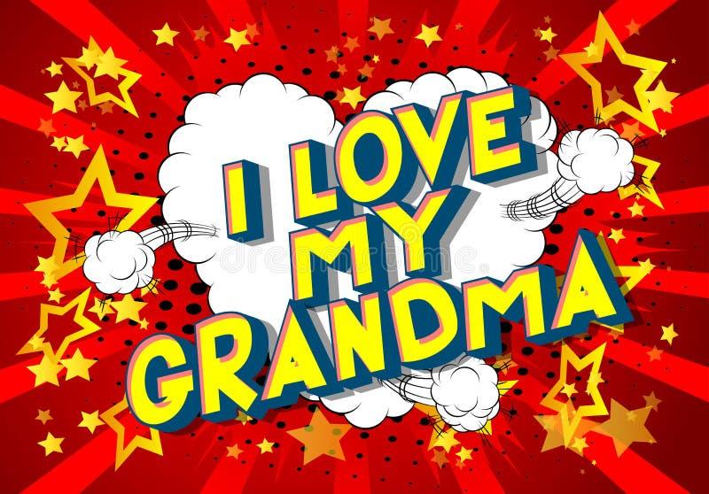 我爱我的祖母-漫画样式词 库存例证