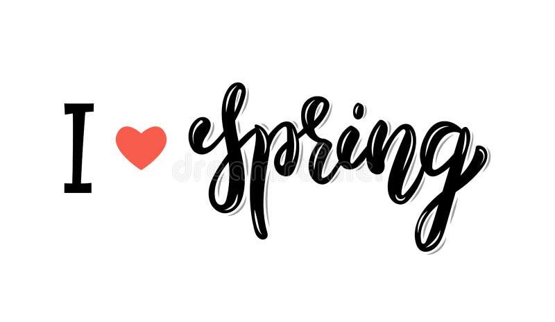 我爱春天 时髦手字法行情、时尚图表、艺术印刷品海报的和贺卡设计 书法isolat 皇族释放例证