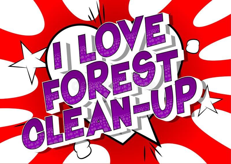 我爱森林清洁-漫画样式词 皇族释放例证