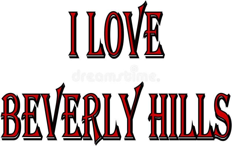 我爱比佛利山加利福尼亚,文本标志例证 皇族释放例证