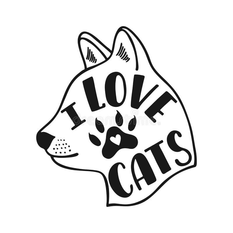我爱的猫 关于猫的手写的激动人心的行情 印刷术书信设计 黑白传染媒介例证EPS 10 库存例证