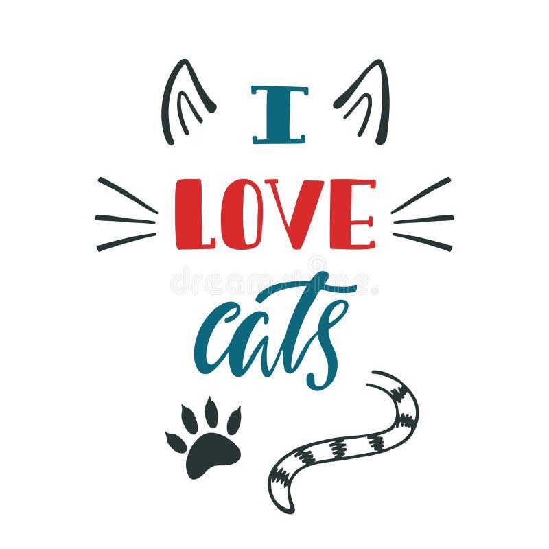 我爱的猫 关于猫的手写的激动人心的行情 向量例证